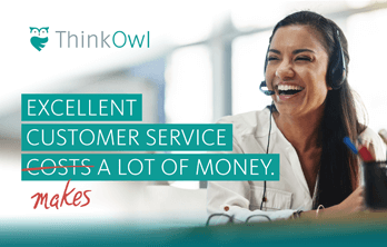 Excellent customer service makes money