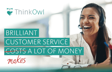 Brilliant Customer Service makes a lot of Money